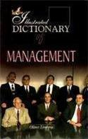 The Illustrated Dictionary of Management