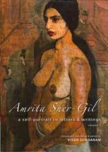 Amrita Sher-Gil - A Self-Portrait in Letters and Writings [two-volume cased set]