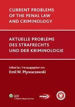 Current problems of the penal law and criminology