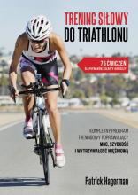 Trening silowy do triathlonu