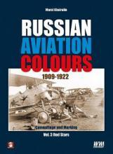 Russian Aviation Colours 1909-1922: Red Stars Volume 3