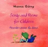 Songs and poems for children Piosenki i wiersze dla dzieci + CD
