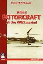 Allied Rotorcraft of the WW2 Period