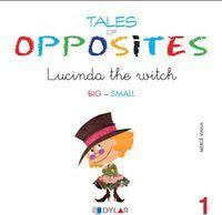 Tales Of Opposites 1 - Lucinda The Witch  -Big/small-