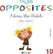 Tales Of Opposites 10 - Alina The Witch -Full/empty-