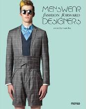 Menswear: Fashion Forward Designers