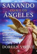 Sanando Con Los ángeles / Healing With The Angles