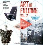The Art of Folding: Volume 2