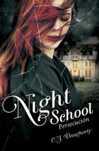 Night School II: Persecución