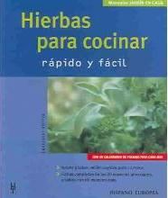 Hierbas Para Cocinar Rapido Y Facil / Cooking With Herbs, Fast And Easy