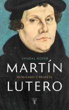 Mart�n Lutero / Martin Luther: Renegade and Prophet