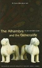 The Alhambra and the Generalife : an art history guide