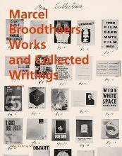Marcel Broodthaers: Works and Collected Writings