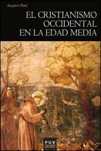 El cristianismo occidental en la Edad Media : siglos IV-XV
