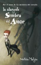 La alargada sombra del amor / The Long Shadow of Love