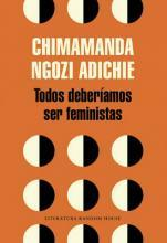 Todos Deber amos Ser Feministas / We Should All Be Feminists