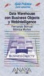 Data Warehouse Con Business Objects y Webinteligence - Guia Practica Para Usuarios