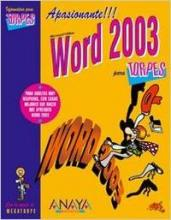 Microsoft Office Word 2003 para torpes/ Microsoft Office Word 2003 for Dummies