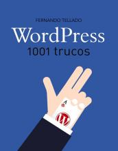 WordPress : 1001 trucos