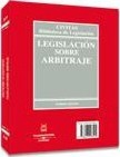 Legislación sobre arbitraje = Legislation on arbitration