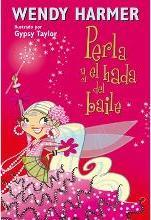 Perla y el hada del baile / Pearlie And The Flamenco Fairy