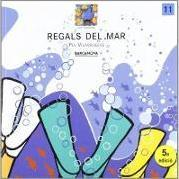 Regals del mar / Gifts from the Sea