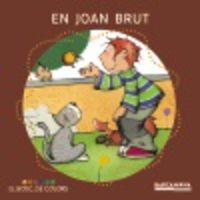 En Joan Brut / Joan Gross