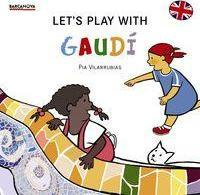 Let's Play With Gaudi