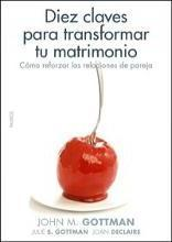 Diez claves para transformar tu matrimonio/ 10 Lessons to Transform your Marriage