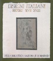 Italian Drawings of the 17th and 18th Centuries from the Biblioteca Nacional of Madrid