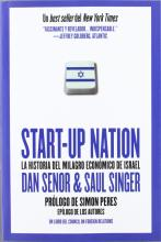 Start-up nation : la historia del milagro económico de Israel