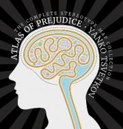 Atlas of Prejudice