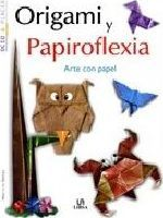 Origami y papiroflexia/ Origami and Paperfolding