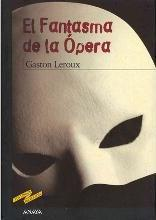 El fantasma de la ópera / The Phantom of the Opera