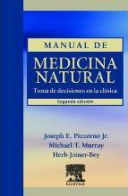 Manual de medicina natural : toma de decisiones en la clínica 2ª ed.