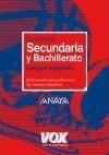 Diccionario Secundaria y Bachillerato / Dictionary of Middle School and High School