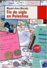 Fin de siglo en Palestina/ Palestine At The Turn Of The Century