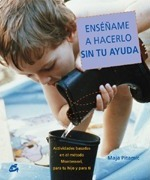 Ensename a Hacerlo Sin Tu Ayuda / Show Me How to Do It Without Your Help