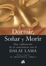Dormir, Sonar Y Morir/ Sleep, Dream And Die