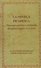 La novela picaresca/ Picaresque Novel
