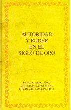 Autoridad y poder en el siglo de oro / Authority and Power in the Golden Age