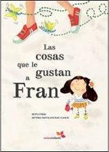 Las Cosas Que Le Gustan a Fran/ the Things That Fran Likes