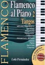 Flamenco al Piano 2: Tangos