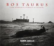 Bos taurus : a visual anthropology of the worlds of the fighting bull