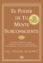 El poder de tu mente subconsciente / The Power of Your Subconscious Mind