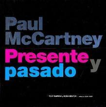 Paul McCartney Presente y Pasado