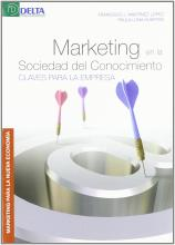 Marketing en la sociedad del conocimiento : claves para la empresa