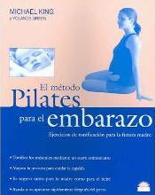 El metodo pilates para el embarazo / Pilates for Pregnancy