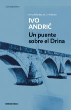 Un puente sobre el Drina / The Bridge on the Drina
