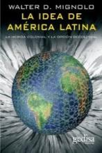 La idea de america latina/ The idea of Latin America